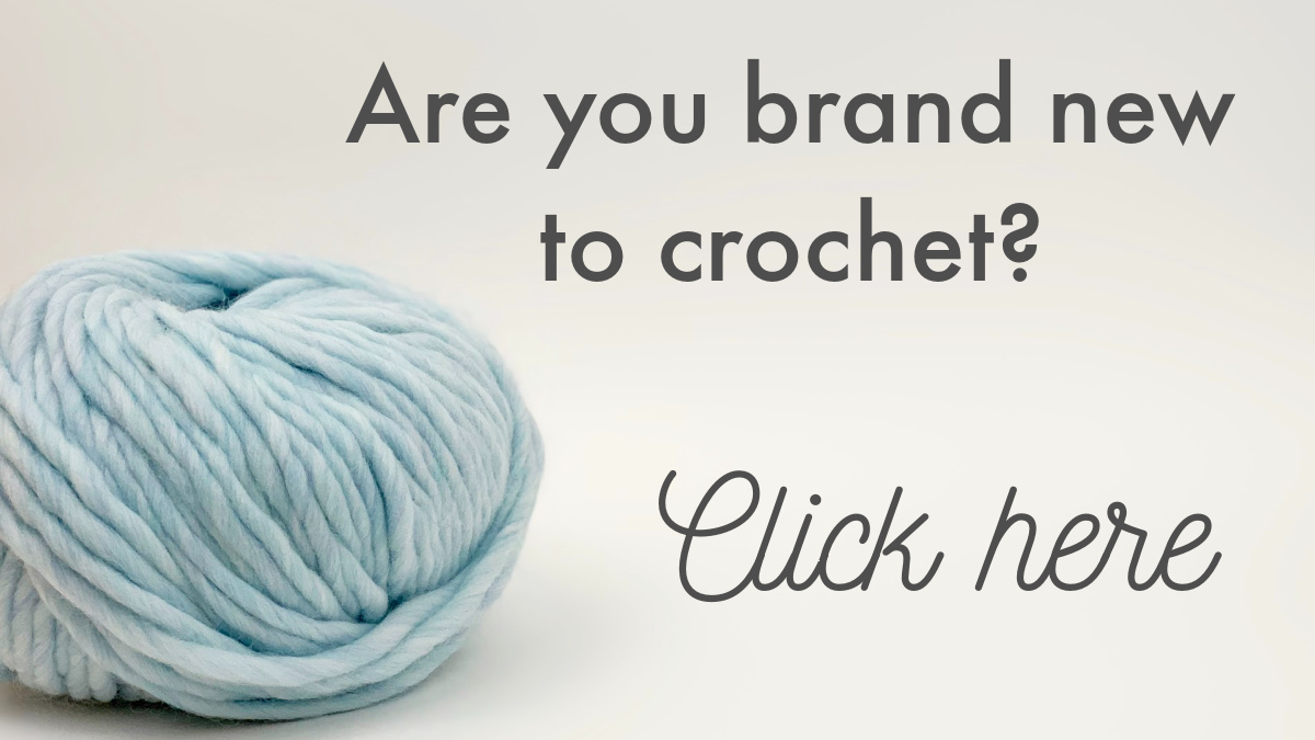If you're new to crochet, click this link