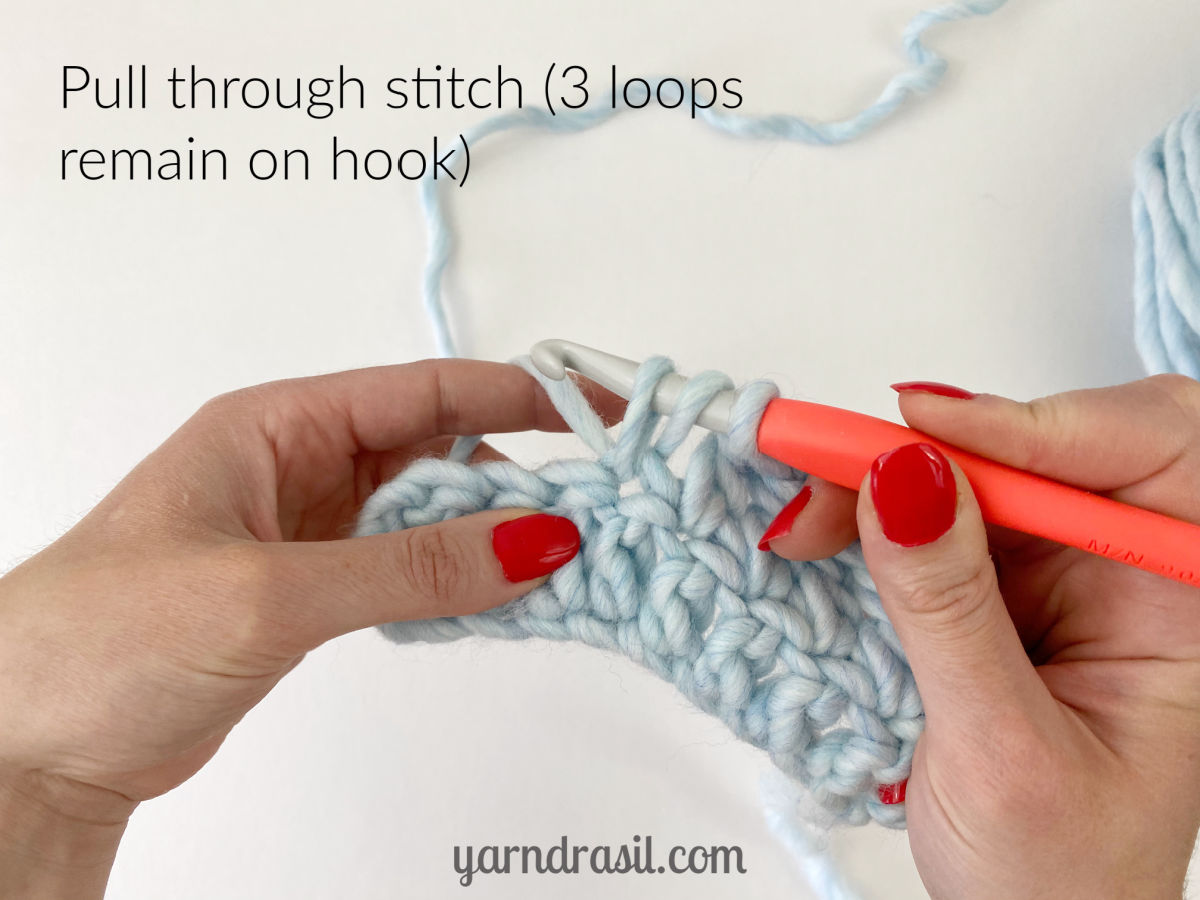 Pull through stitch (3 loops remain on hook)